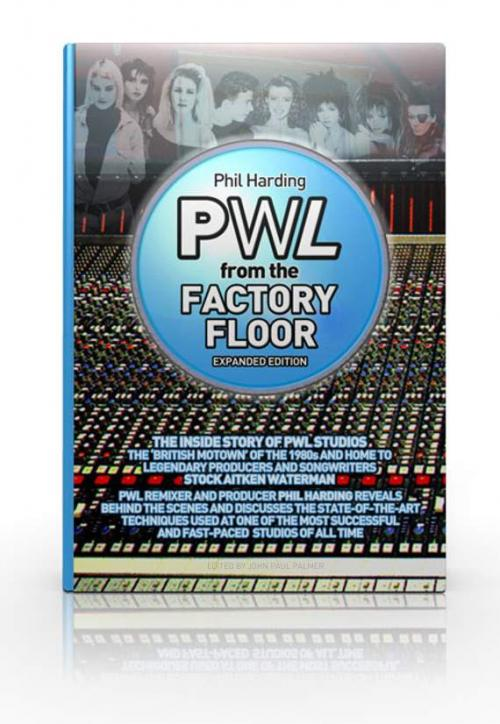 Signed book  'PWL From The Factory Floor'  |  with ROW postage